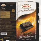 Valor with no added sugars creamy 70 dark